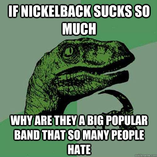 Does Nickelback Suck 93
