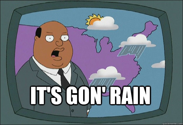 It's gon' rain  Ollie Williams