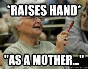 *Raises hand*