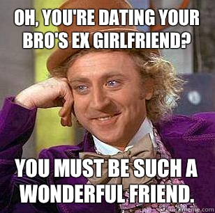 What does the bro code say about dating your best friend s ex