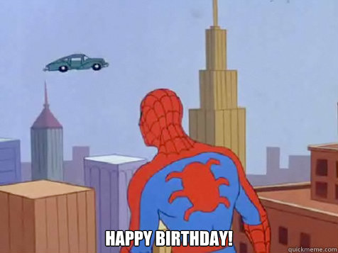 Happy Birthday Fast Car Spiderman Quickmeme