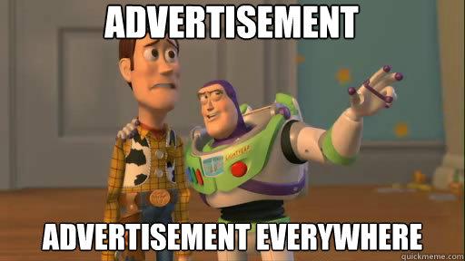 advertisement advertisement everywhere - advertisement advertisement everywhere  Everywhere