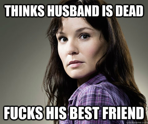 Thinks Husband is Dead Fucks his best friend  Stupid Lori