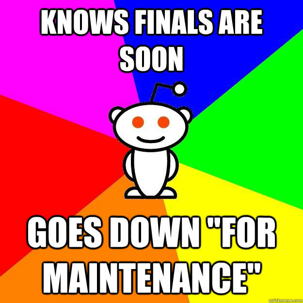 knows finals are soon goes down