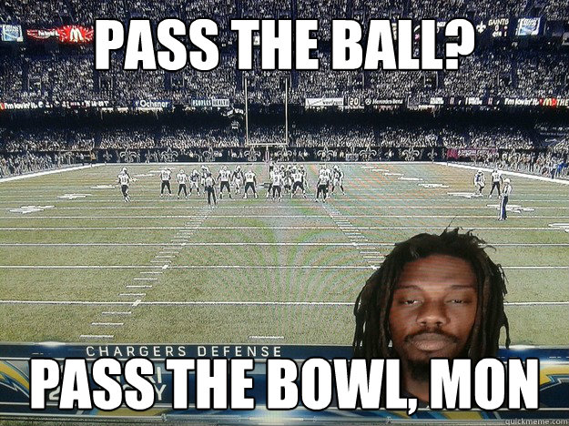 Pass the ball? Pass the bowl, mon - Pass the ball? Pass the bowl, mon  Misc