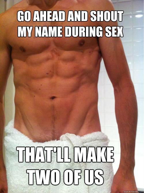 things b tards shout during sex