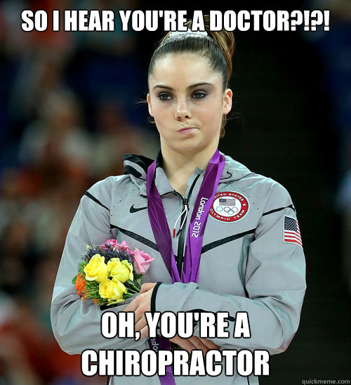 Image result for Chiropractor Meme