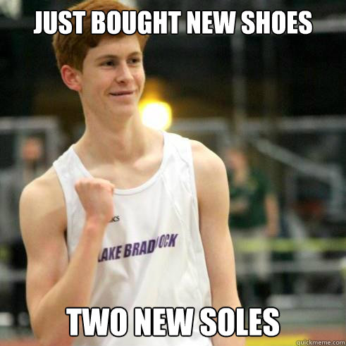 Just bought new shoes Two new soles