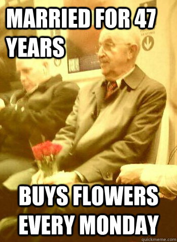 married for 47 years    buys flowers every monday