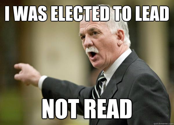 I was elected to LEAD Not read  Scumbag Vic