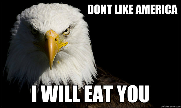 Dont Like america I will eat you