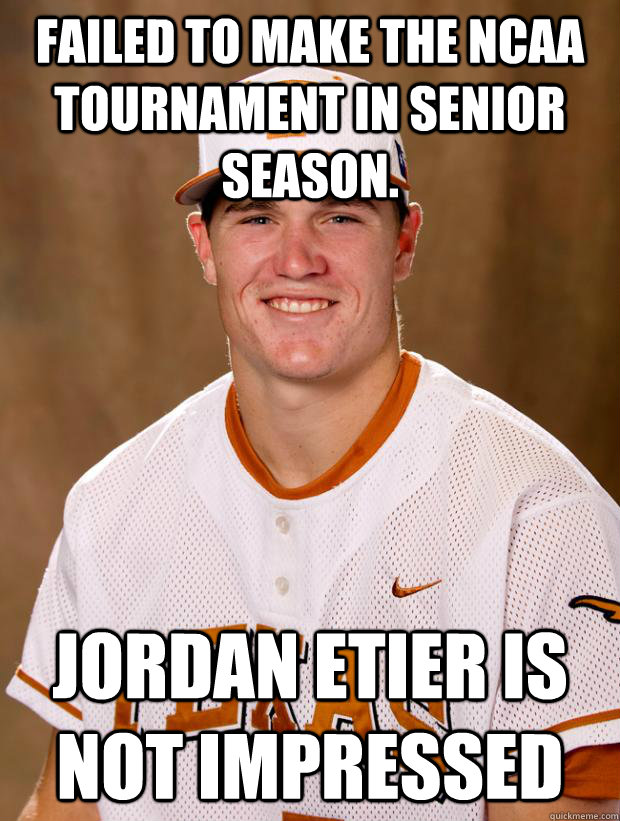 Failed to make the NCAA Tournament in senior season. Jordan Etier is not impressed