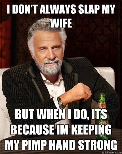 I Pimp My Wife