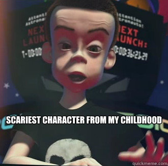 Scariest Character From my Childhood - Scariest Character From my Childhood  Misc