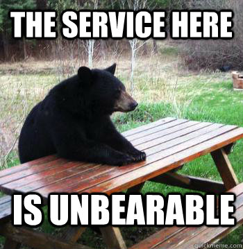 the service here is unbearable