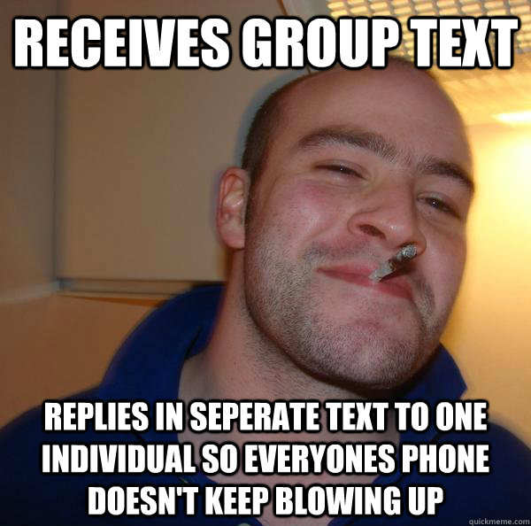 Receives group text replies in seperate text to one individual so everyones phone doesn't keep blowing up - Receives group text replies in seperate text to one individual so everyones phone doesn't keep blowing up  Misc