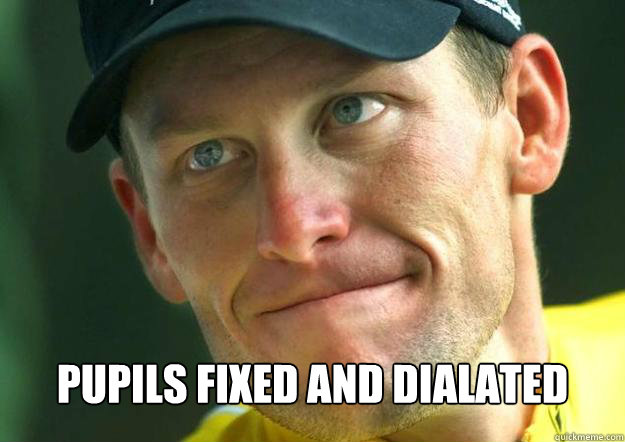 pupils fixed and dialated
