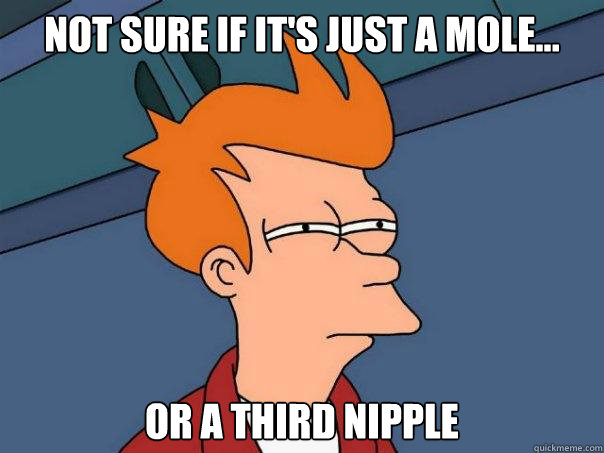 Not sure if it's just a mole... or a third nipple - Not sure if it's just a mole... or a third nipple  Futurama