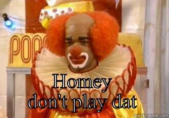 8cd8a476ffb64fa8bf9511d20372e4fbc7d4a566cd2c144811ecdaa35b43f564 homey d clown quickmeme