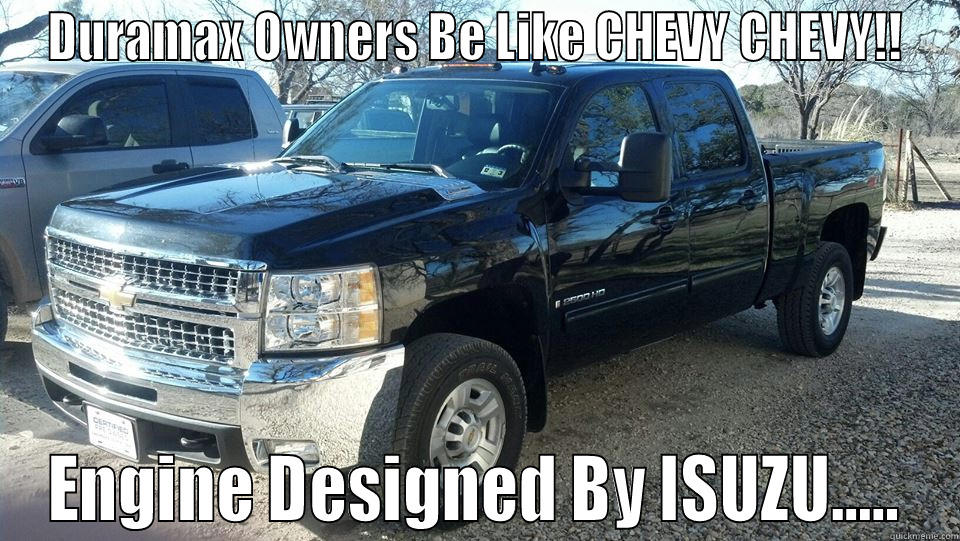 Duramax Owners Be Like Quickmeme