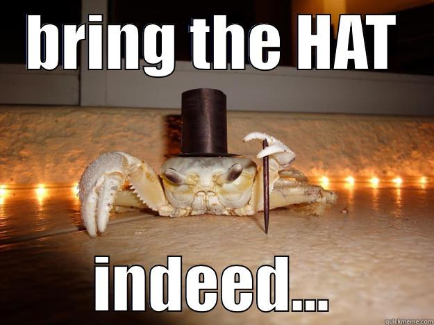 BRING THE HAT INDEED... Fancy Crab