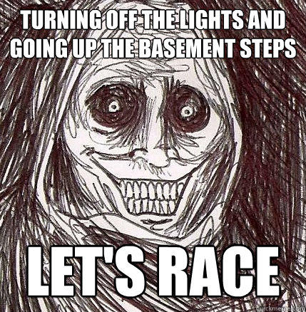 turning off the lights and going up the basement steps let's race