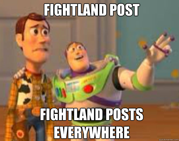 Fightland post Fightland posts Everywhere - Fightland post Fightland posts Everywhere  Woody and Buzz everywhere