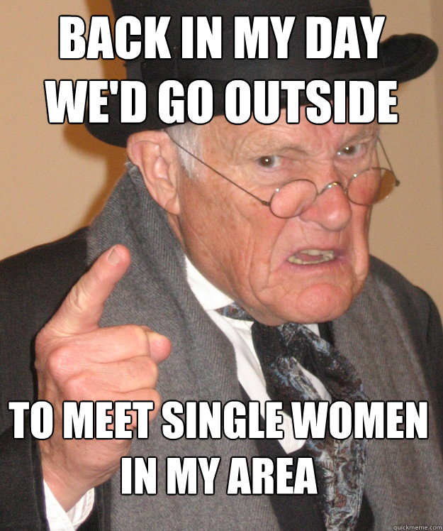 meet single woman in my area
