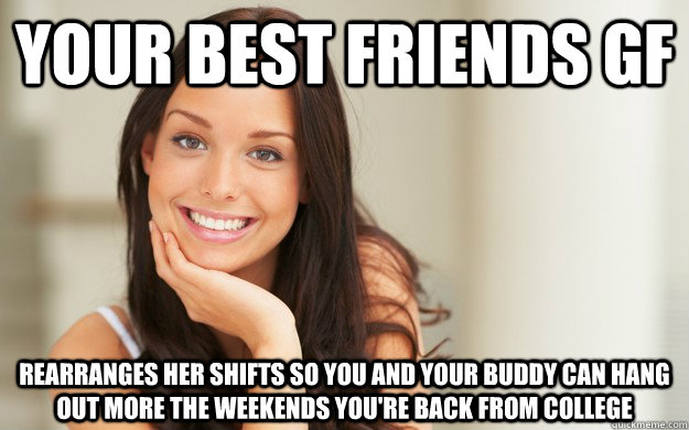 8d9e313b37b2ce8319e3a81aa14216921609383aa18eb00c372f063974779157 your best friends gf rearranges her shifts so you and your buddy can