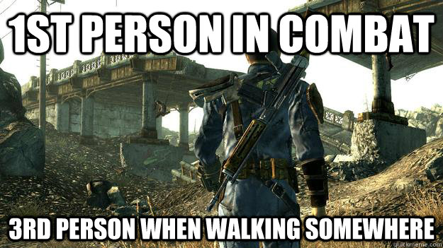 1st person in combat 3rd person when walking somewhere