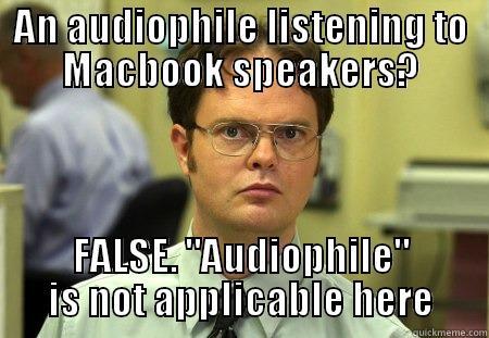 8dce0cf3d3b20ece3e4cf713c36c3139626dc960122627f0a615365f1314b757 audiophile macbook speakers quickmeme