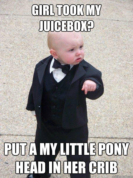 girl took my juicebox? put a my little pony head in her crib - girl took my juicebox? put a my little pony head in her crib  Baby Godfather