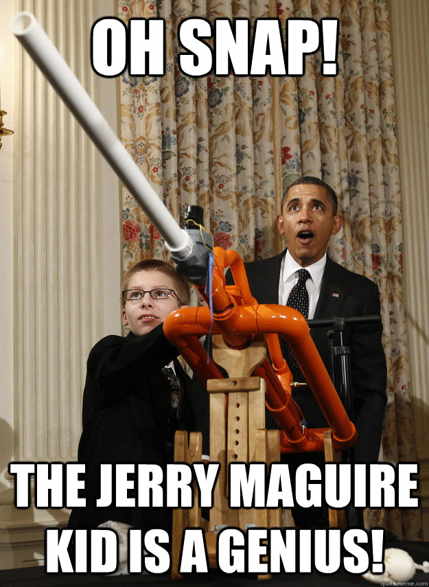 oh snap! the jerry maguire kid is a genius!
