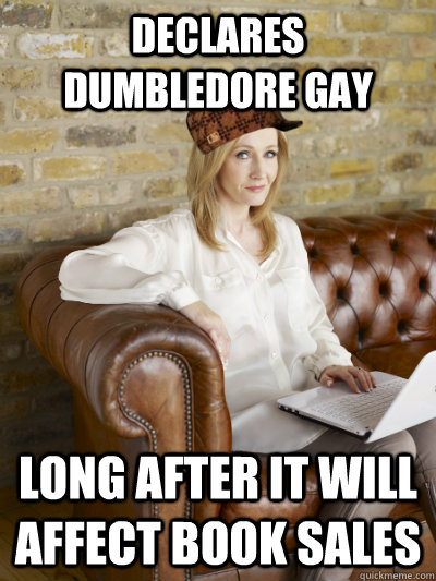 declares dumbledore gay Long after it will affect book sales