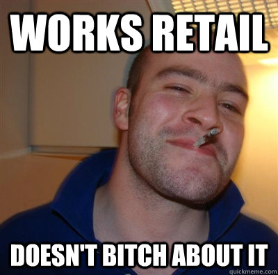 Works retail doesn't bitch about it - Works retail doesn't bitch about it  GGG plays SC