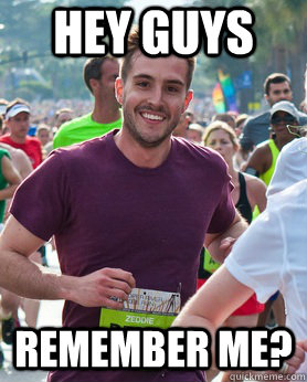 Hey guys remember me? - Hey guys remember me?  Ridiculously photogenic guy