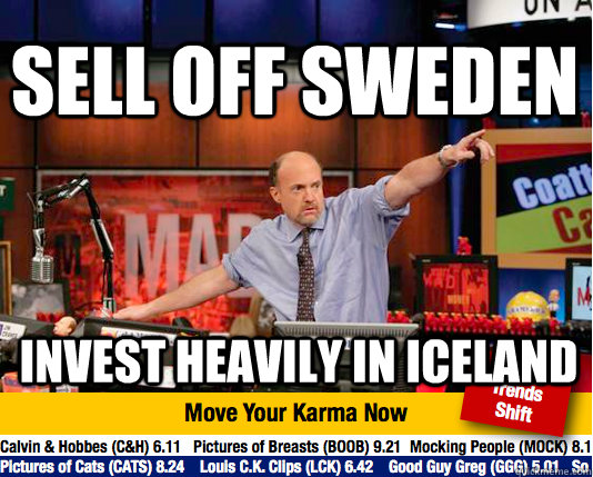 Sell off sweden invest heavily in iceland - Sell off sweden invest heavily in iceland  Mad Karma with Jim Cramer