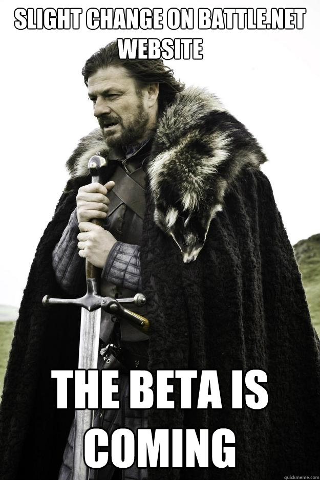 Slight change on battle.net website the beta is coming - Slight change on battle.net website the beta is coming  Winter is coming