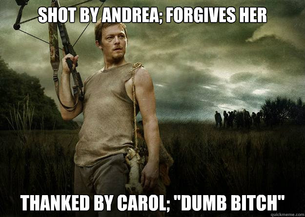 Shot by andrea; forgives her thanked by carol;