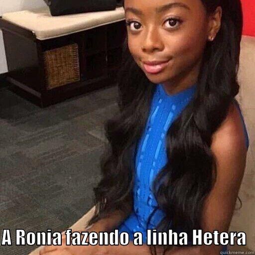 Linha hétera -    A RONIA FAZENDO A LINHA HETERA  Misc