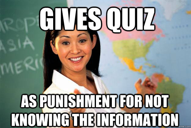 Unhelpful Punishment >> Gives Quiz As Punishment For Not Knowing The Information Unhelpful