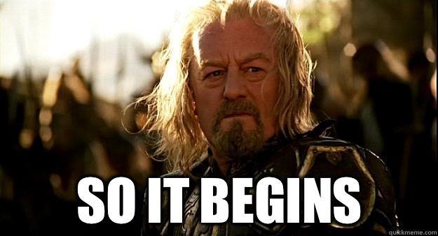 8effac72c64bc80f0c19d6027c822bc89d1c62e51f9ccfb126835b58c3c3f1c6 so it begins thoughtful theoden quickmeme