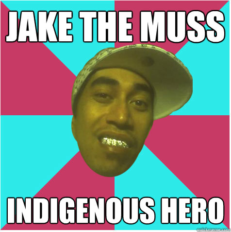 Jake the muss Indigenous hero   Skux As Maori