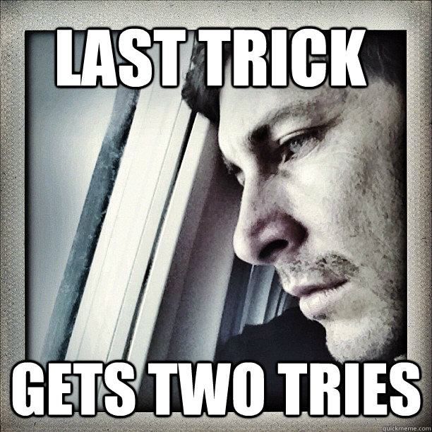 last trick gets two tries