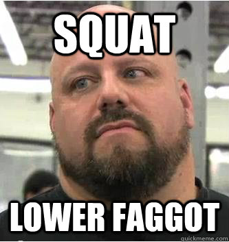 squat LOWER FAGGOT - squat LOWER FAGGOT  True Body Builder