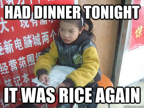 Had dinner tonight it was rice again