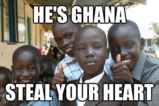 He's Ghana Steal your heart - He's Ghana Steal your heart  Ridiculously classy African Kid