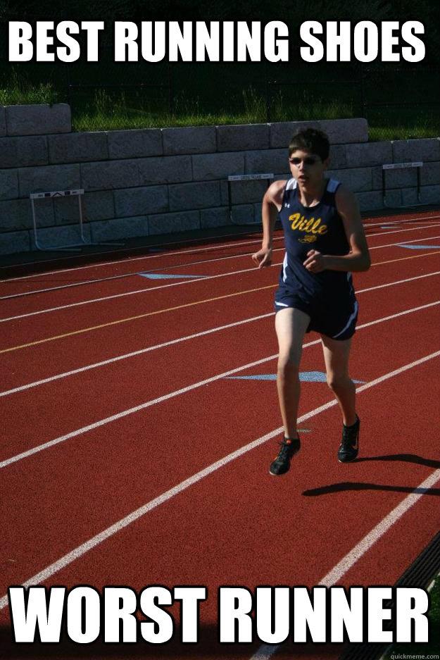 Best running shoes Worst runner