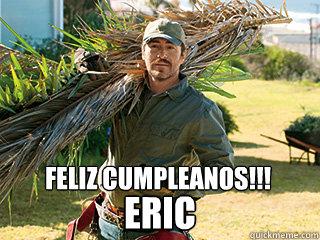 Feliz Cumpleanos!!! Eric