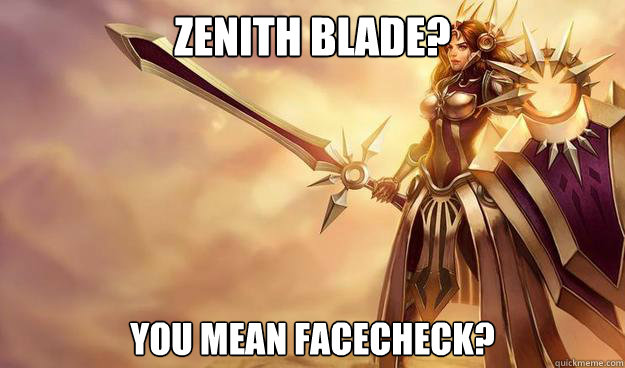 Zenith Blade? You mean Facecheck? - Zenith Blade? You mean Facecheck?  Misc